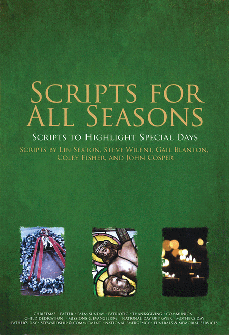 Scripts for All Seasons
