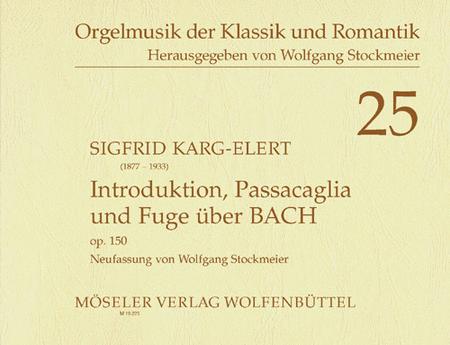 Introduktion, Passacaglia und Fuge uber B-A-C-H op. 150