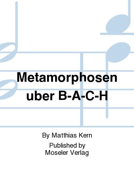 Metamorphosen uber B-A-C-H