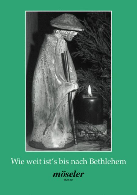 Wie weit ista!!s bis nach Bethlehem