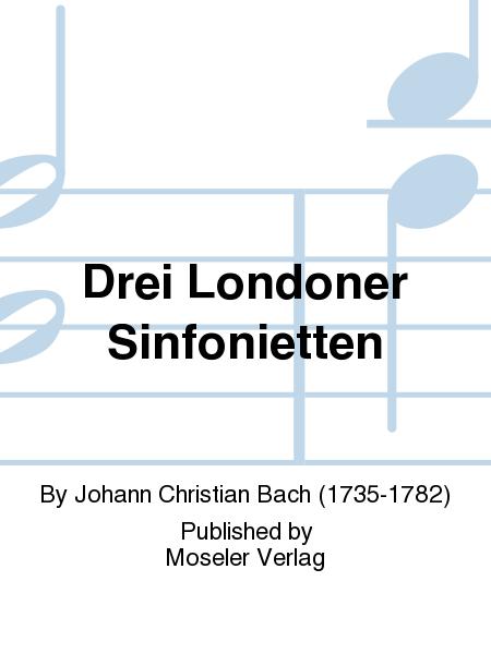 Drei Londoner Sinfonietten
