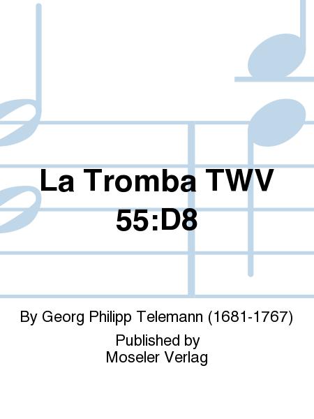 La Tromba TWV 55:D8