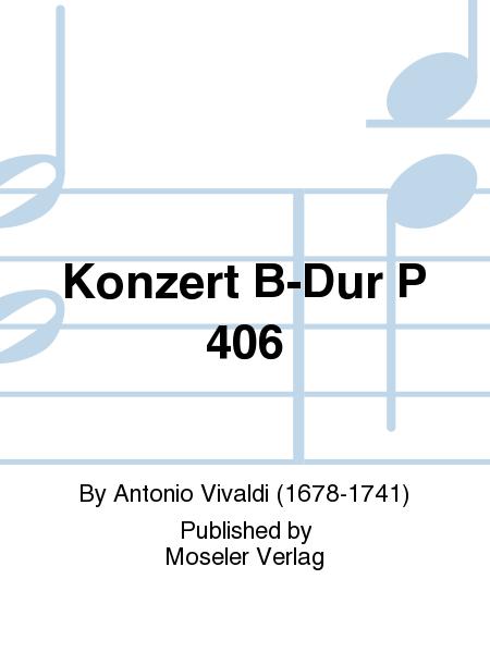 Konzert B-Dur P 406