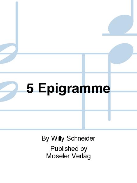 5 Epigramme