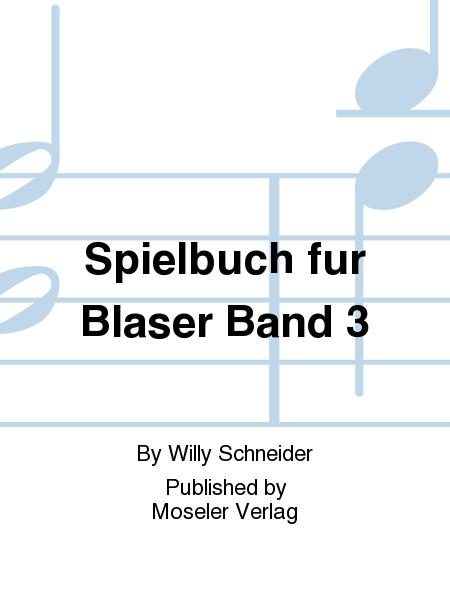 Spielbuch fur Blaser Band 3
