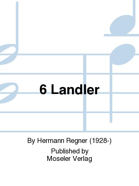 6 Landler