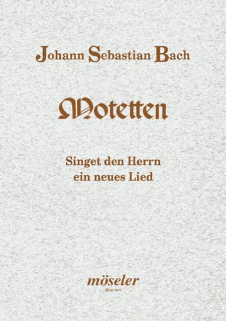 Singet dem Herrn ein neues Lied BWV 225