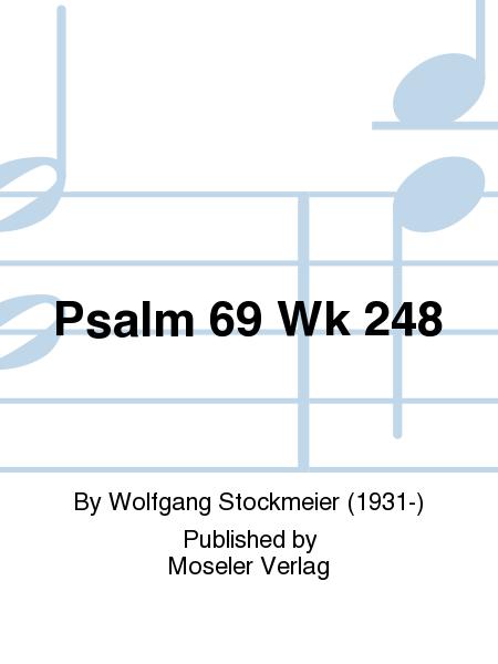 Psalm 69 Wk 248