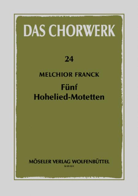 Funf Hohelied-Motetten