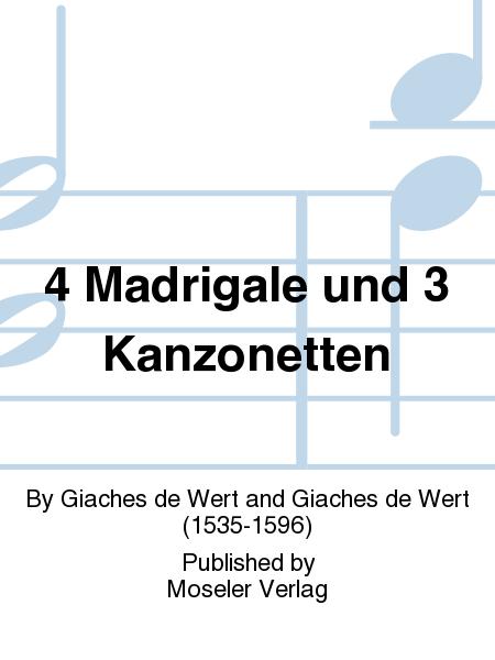 4 Madrigale und 3 Kanzonetten