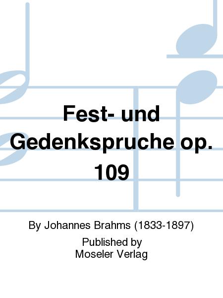 Fest- und Gedenkspruche op. 109