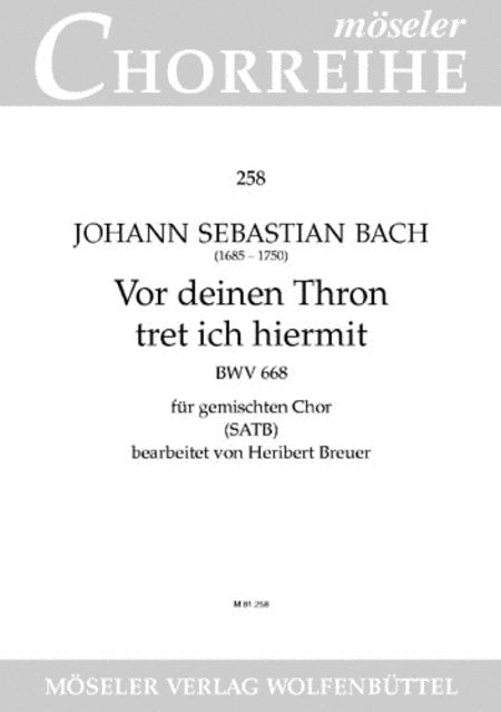 Vor deinen Thron tret ich hiermit BWV 668