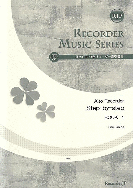 Alto Recorder Step-by-Step: Book 1