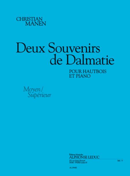 2 Souvenirs De Dalmatie - Hautbois Et Piano