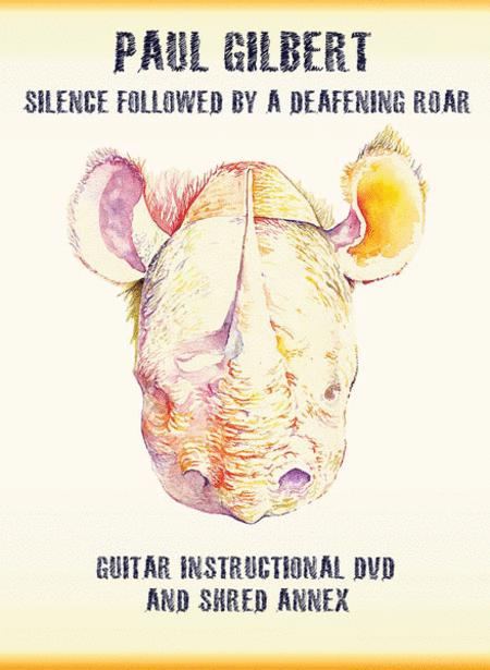 Paul Gilbert -- Silence Followed by a Deafening Roar