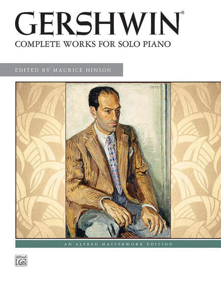 George Gershwin -- Complete Works for Solo Piano