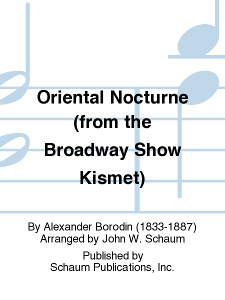 Oriental Nocturne (from the Broadway Show Kismet)