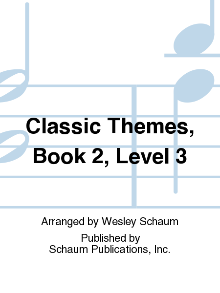 Classic Themes, Book 2, Level 3