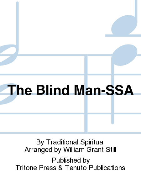 The Blind Man-SSA
