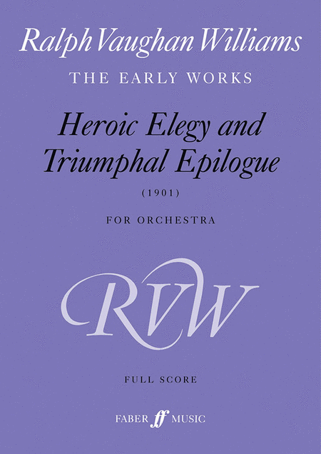 Heroic Elegy and Triumphal Epilogue