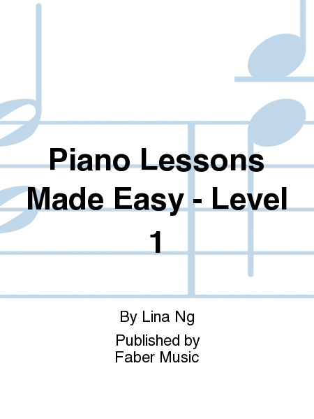 Piano Lessons Made Easy - Level 1