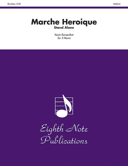 Marche Heroique (stand alone version)