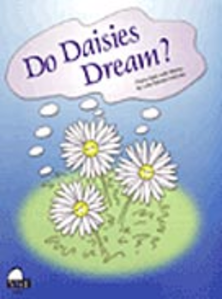 Do Daisies Dream?