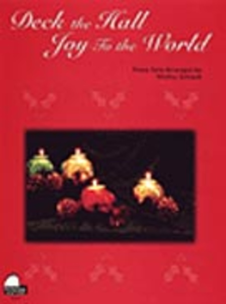 Deck the Hall / Joy to the World