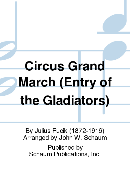 Circus Grand March (Entry of the Gladiators)
