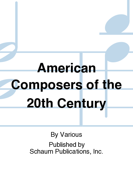 American Composers of the 20th Century