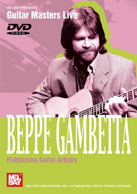 Beppe Gambetta - Flatpicking Guitar Artistry