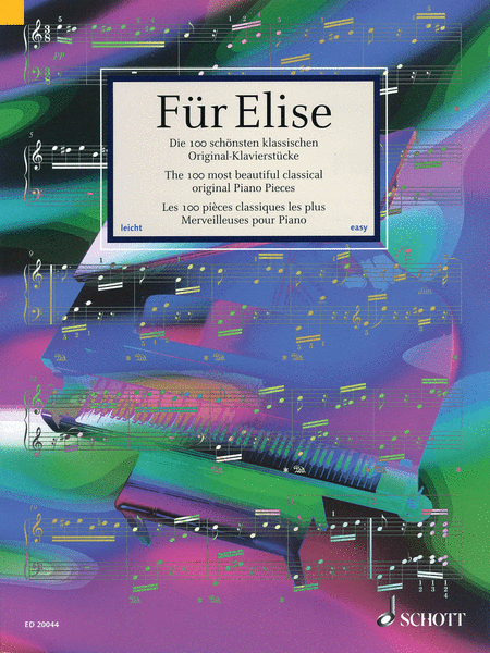 Für Elise - The 100 Most Beautiful Classical Original Piano Pieces