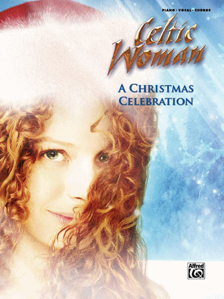 Celtic Woman -- A Christmas Celebration