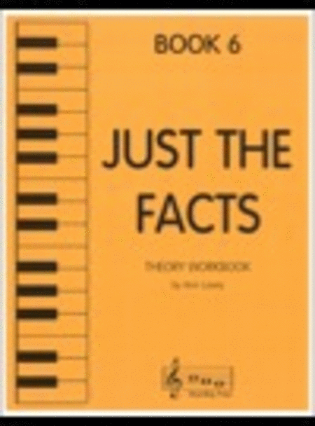 Just the Facts - Book 6