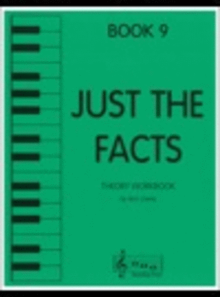 Just the Facts - Book 9
