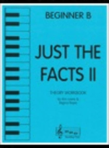 Just the Facts II - Beginner B (Age 6-7)