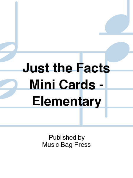 Just the Facts Mini Cards - Elementary