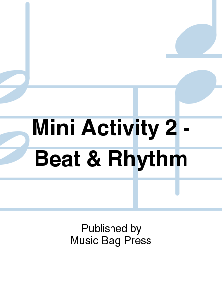Mini Activity 2 - Beat & Rhythm