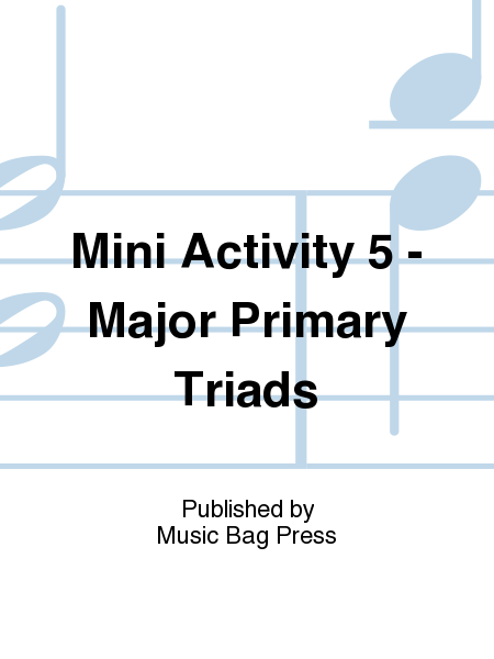 Mini Activity 5 - Major Primary Triads