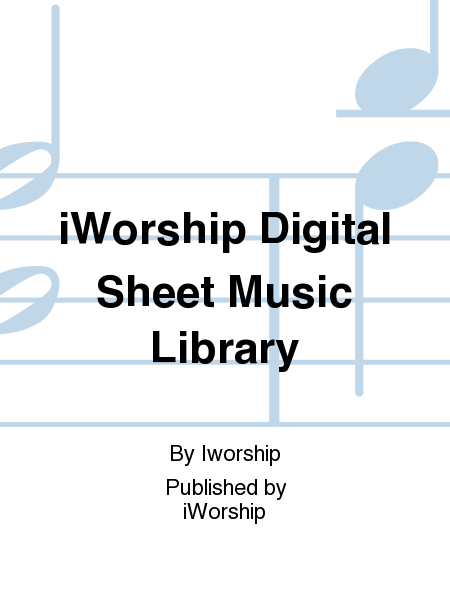 iWorship Digital Sheet Music Library