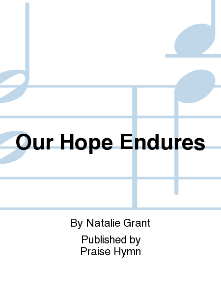 Our Hope Endures