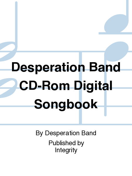 Desperation Band CD-Rom Digital Songbook