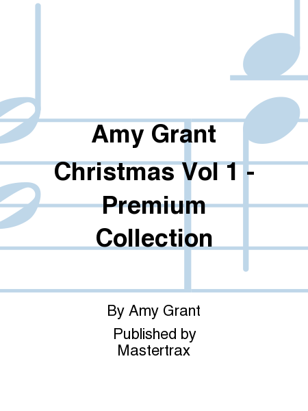 Amy Grant Christmas Vol 1 - Premium Collection