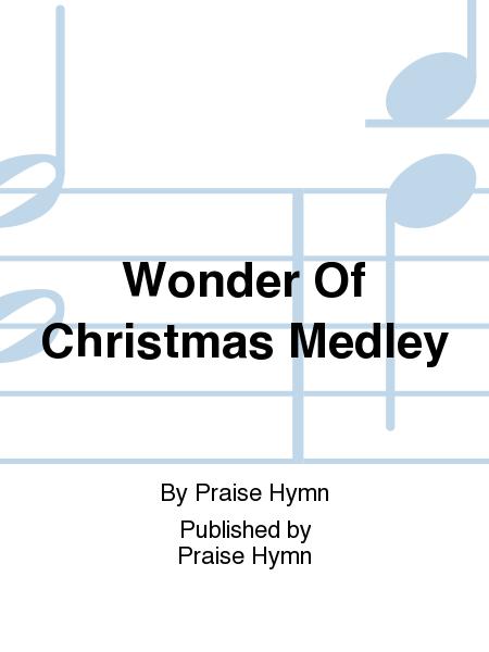 Wonder Of Christmas Medley