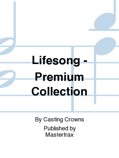 Lifesong - Premium Collection