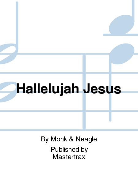 Hallelujah Jesus