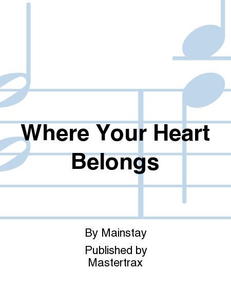 Where Your Heart Belongs