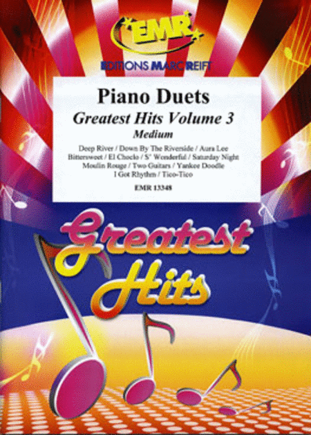 Piano Duets, Greatest Hits, Volume 3