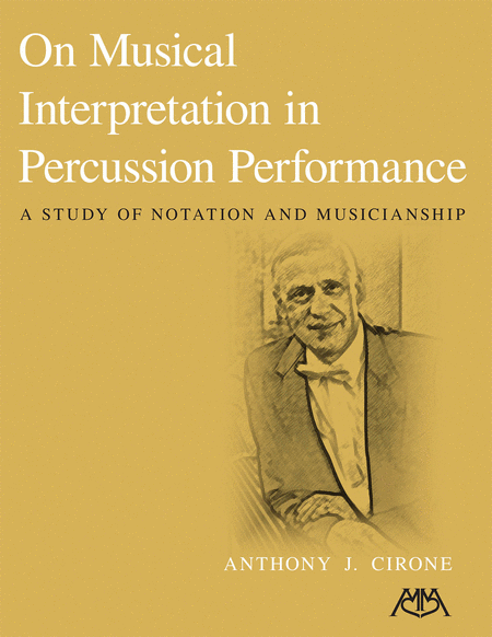 On Musical Interpretation in Percussion Peformance