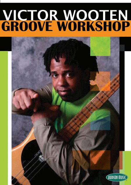 Victor Wooten Groove Workshop